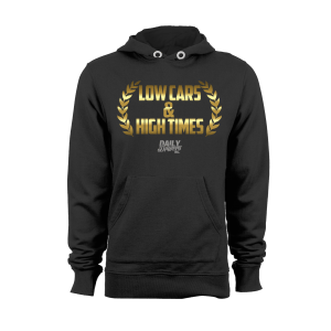 Low Cars & High Times Hoodie