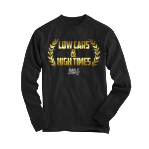 Low Cars & High Times Long Sleeve Shirt