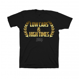 Low Cars & High Times Shirt