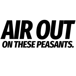 Air Out On These Peasants Decal