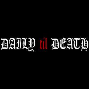 Daily til Death Decal